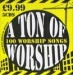 A Ton Of Worship - 100 Worship Songs (5CD)                                                          
