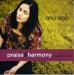Only God (Praise & Harmony) - A cappella worship (2CD)