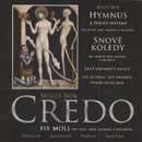 Credo Fis Moll: Hymnus, Snové koledy