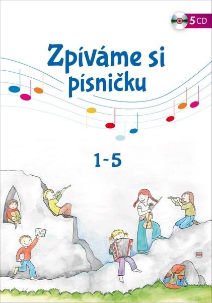 Zpíváme si písničku 1-5 (5CD)