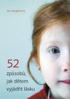 52 způsobů, jak vyjádřit dětem lásku