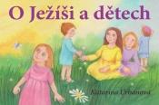O Ježíši a dětech