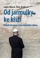 Od Jarmulky ke kříži