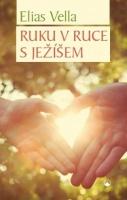 Ruku v ruce s Ježíšem
