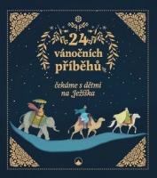 24 vánočních příběhů - čekáme s dětmi na Ježíška