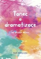 Tanec a dramatizace ve službě