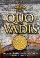 Quo Vadis 3. (epizody V. + VI.)