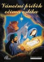 Vánoční příběh očima oslíka