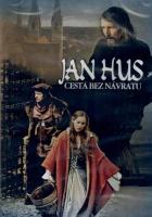 Jan Hus - Cesta bez návratu
