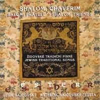 Shalom, Chaverim