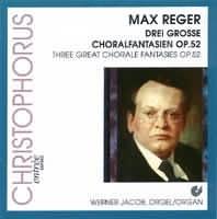 Drei grosse Choralfantasien Op. 52