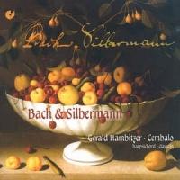 Bach & Silbermann (G. Hambitzer - cembalo)