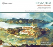 Insula Felix (Medieval Music from Reichenau, the island mona...