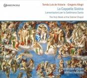 La Cappella Sistina (Lamentazioni per la Settimana Santa)
