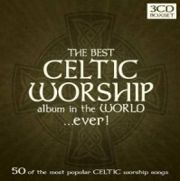 The Best Celtic Worship Album In The World ...Ever! (3CD)