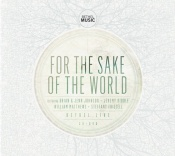 For The Sake Of The World (CD+DVD)