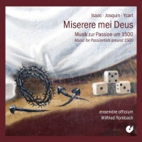 Miserere Mei Deus (Music for Passiontide around 1500)
