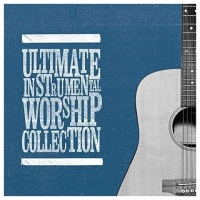 Ultimate Instrumental Worship Collection (2CD)