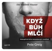 Když Bůh mlčí (MP3 - audiokniha)