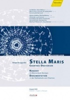 Stella Maris - Chartres Oratorium (2DVD)