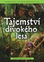 Tajemství divokého lesa (The Tanglewoods' Secret)