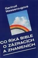 Co říká Bible o znameních a zázracích