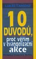 10 důvodů, proč věřím v evangelizační akce