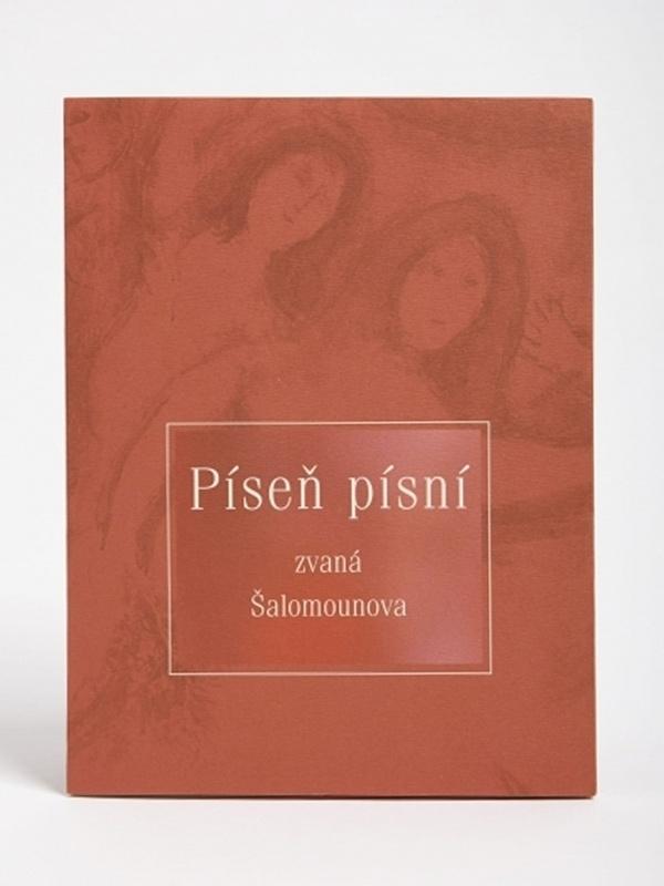 Píseň písní zvaná Šalomounova (přeložil A. Flek)