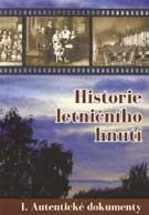Historie letničního hnutí I.: Autentické dokumenty