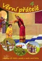 Věrní přátelé - 4 (+CD ROM s puzzle a audioverzí knihy)