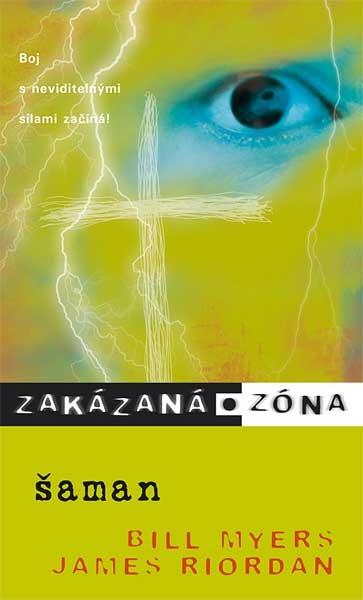 Zakázaná zóna : Šaman  X.