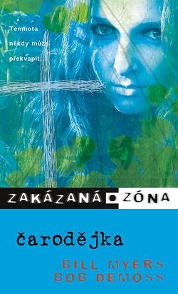 Zakázaná zóna : Čarodějka XI.