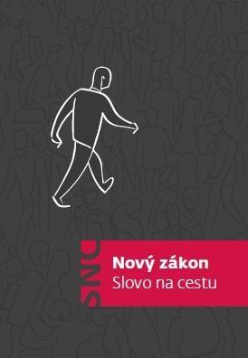Nový zákon - Slovo na cestu