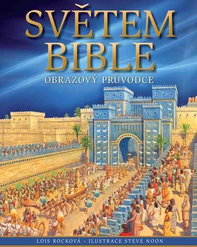 Světem Bible - obrazový průvodce
