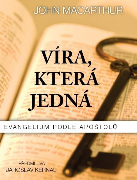 Víra, která jedná - evangelium podle apoštolů