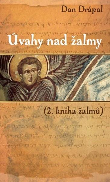 Úvahy nad Žalmy - (2. kniha Žalmů)