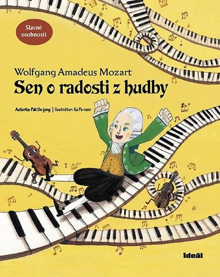 Wolfgang Amadeus Mozart: Sen o radosti z hudby