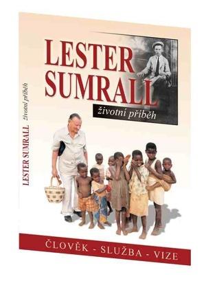 Lester Sumrall - životní příběh