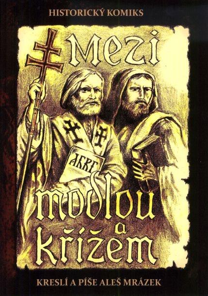 Mezi modlou a křížem