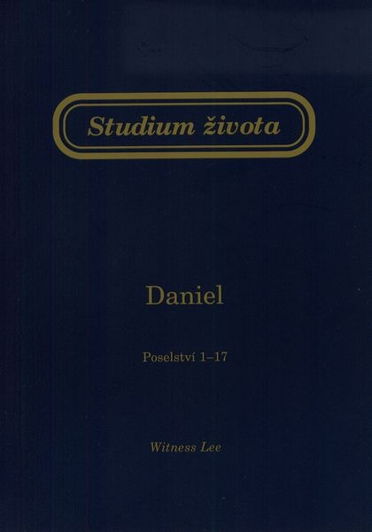 Studium života - Daniel (Poselství 1 - 17)