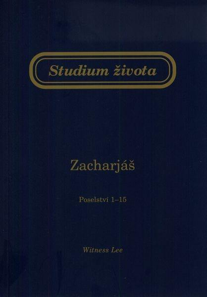 Studium života - Zacharjáš (Poselství 1 - 15)