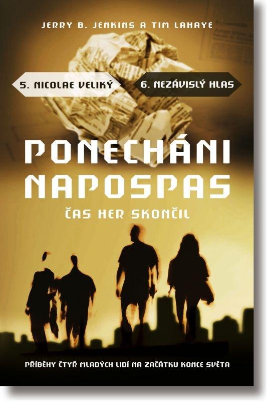 Ponecháni napospas: 5. díl - Nicolae Veliký + 6. díl - Nezávislý hlas