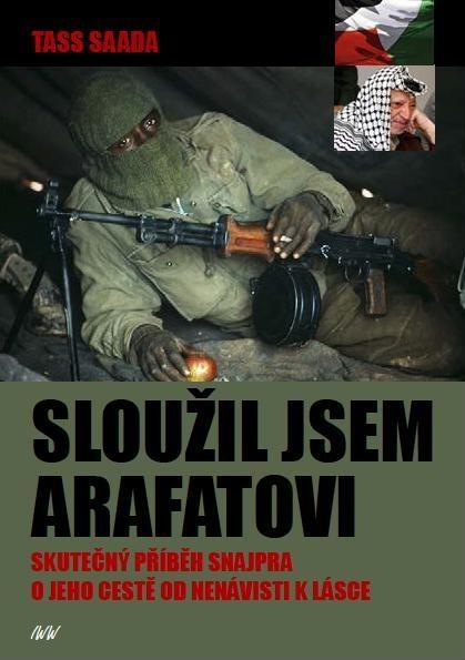 Sloužil jsem Arafatovi