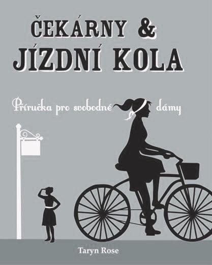 Čekárny & jízdní kola (příručka pro svobodné dámy)