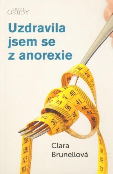 Uzdravila jsem se z anorexie
