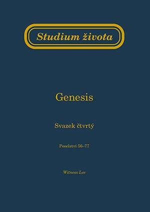 Studium života - Genesis sv. 4 (Poselství 56 - 77)