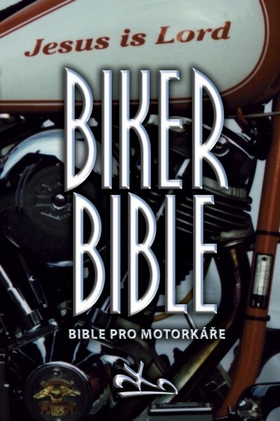 Biker Bible - Bible pro motorkáře