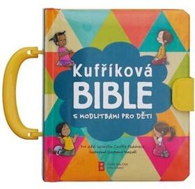 Kufříková Bible - s modlitbami pro děti