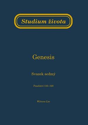Studium života - Genesis sv. 7 (Poselství 110 - 120)