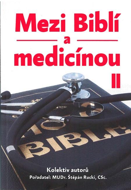 Mezi Biblí a medicínou II